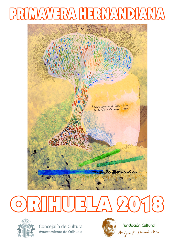 Primavera Hernandiana Orihuela 2018
