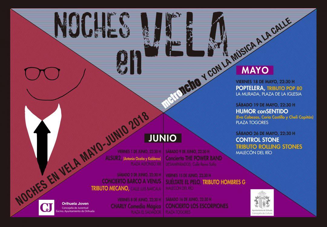 Noches en Vela y Metroncho 2018