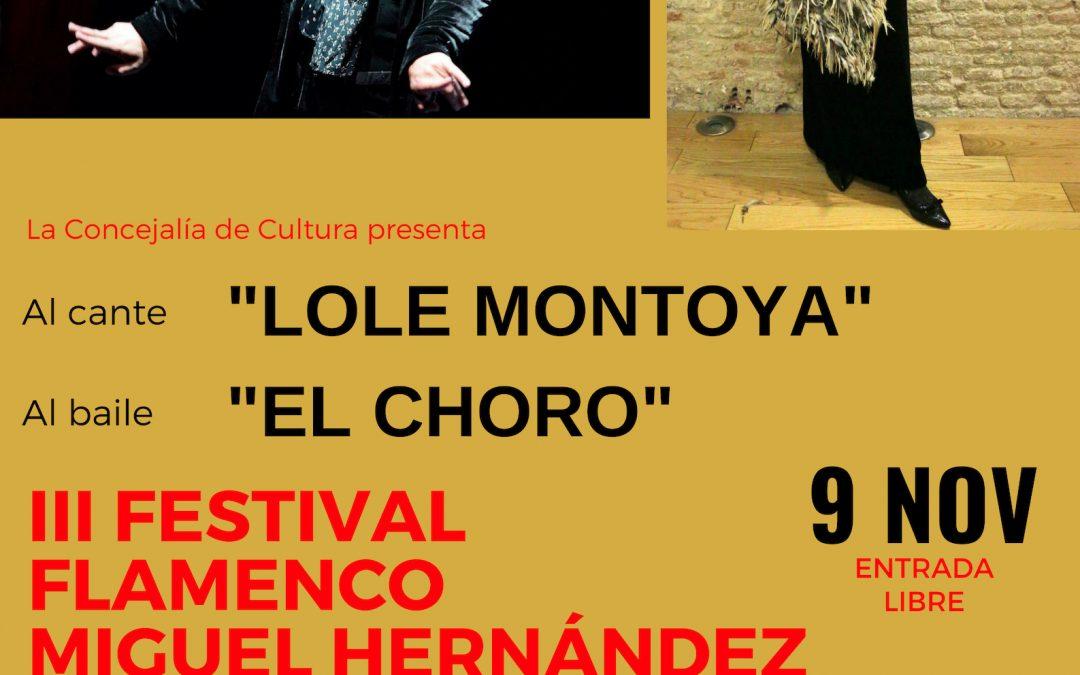 El III Festival Flamenco Miguel Hernández clausura este viernes 9 de noviembre la programación del Otoño Hernandiano