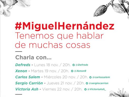 #MiguelHernandez Tenemos que hablar de muchas cosas